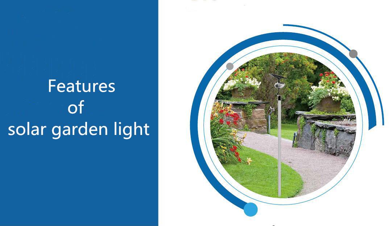 Features of Solar Garden Light