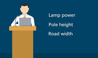 Lamp power, Pole height and Road width