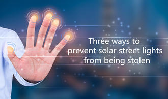 How to protect led solar street light from theft