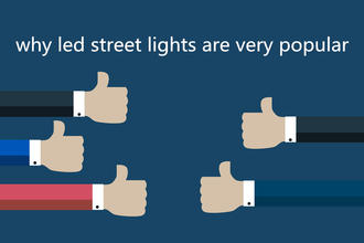 Why are led street lights very popular