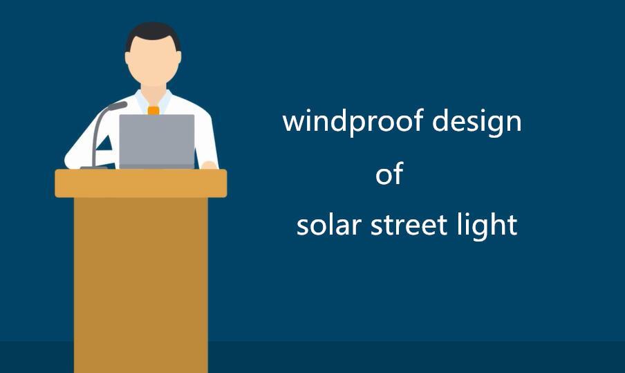 Solar street light windproof design